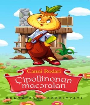 Çipollinonun Macəraları – Canni Rodari
