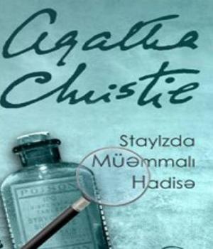 Staylzda Müəmmalı Hadisə – Agatha Christie