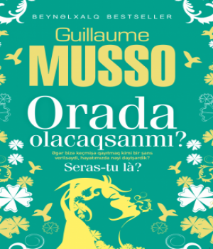 Orada Olacaqsanmı – Guillaume Musso