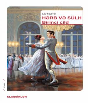 Hərb və Sülh (1- ci cild) – Lev Tolstoy