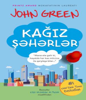 Kağız Şəhərlər – John Green