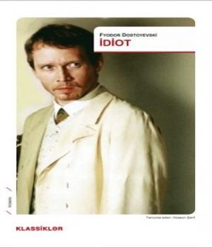 İdiot – Fyodor  Dostoyevski