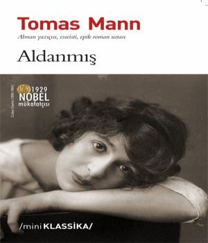 Aldanmış - Tomas Mann
