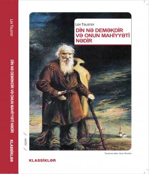Din nə deməkdir və onun mahiyyəti - Lev Tolstoy
