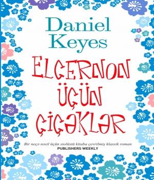 Elcernon üçün çiçəklər - Daniel Keyes