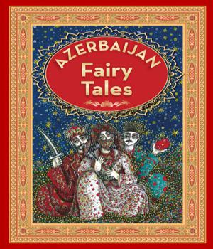 Azerbaijan Fairy Tales 1