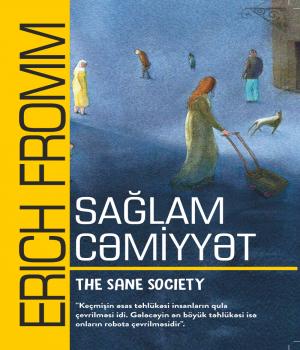 Sağlam cəmiyyət - Erich Fromm