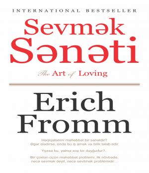 Sevmək sənəti - Erich Fromm