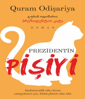 Prezidentin pişiyi - Quram Odişariya