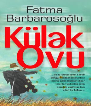 Külək ovu - Fatma Barbarosoğlu