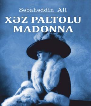 Xəz paltolu Madonna - Səbahəddin Ali