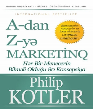 A-dan Z-yə marketinq - Philip Kotler