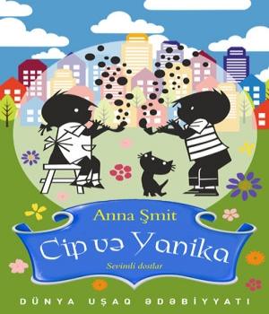 Cip və Yanika - Annie M.G.Schmidt