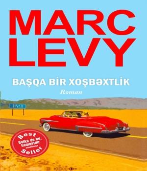 Başqa bir xoşbəxtlik - Marc Levy