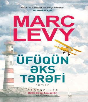 Üfüqün əks tərəfi - Marc Levy