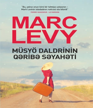 Müsyö Daldrinin qəribə səyahəti - Marc Levy