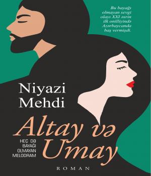 Altay və Umay - Niyazi Mehdi