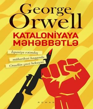 Kataloniyaya məhəbbətlə - Corc Oruell