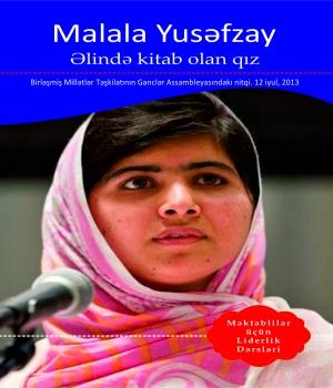 Malala Yusəfzay - Əlində kitab olan qız