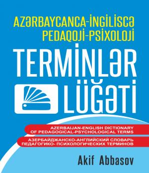 Azərbaycanca-ingiliscə pedaqoji-psixoloji terminlər lüğəti