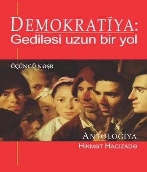 Demokratiya: Gediləsi uzun bir yol