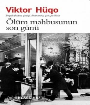 Ölüm Məhbusunun Son Günü - Viktor Hüqo