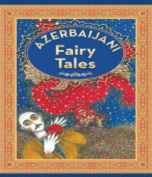Azerbaijan – Fairy Tales 3