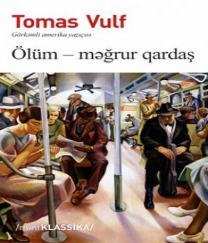 Ölüm Məğrur Qardaş - Tomas Vulf