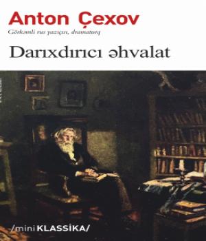 Darıxdırıcı Əhvalat - Anton Çexov