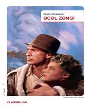 Əcəl Zəngi – Ernest Heminquey