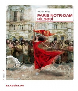 Paris Notr-Dam Kilsəsi – Viktor Hüqo