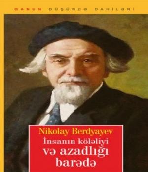 İnsanın Köləliyi – Nikolay Berdyayev