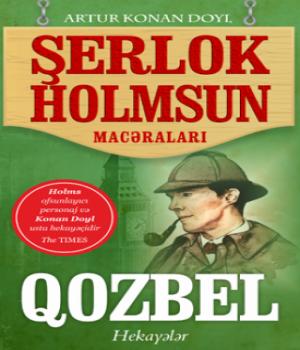 Qozbel –  Sherlock Holmes macəraları / Artur Konan Doyl