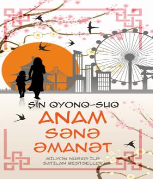 Anam Sənə Əmanət – Kyung Sook Shin