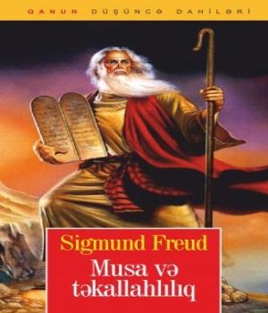 Musa və Təkallahlılıq – Sigmund Freud