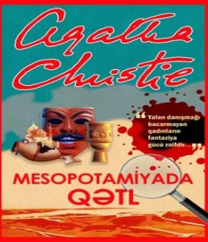 Mesopotomiyada Qətl – Agatha Christie