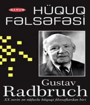 Hüquq Fəlsəfəsi – Gustav Radbruch