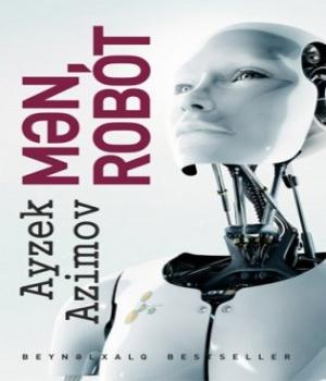 Mən Robot -Ayzek Azimov