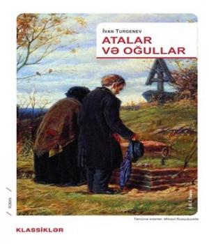 Atalar və Oğullar – İvan Turgenev