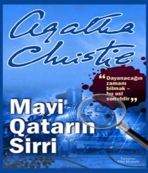 Mavi Qatarın Sirri – Agatha Christie