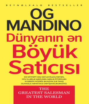Dünyanın Ən Böyük Satıcısı – Og Mandino