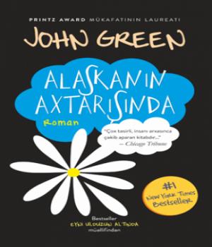 Alaskanın Axtarışında – John Green