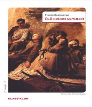 Ölü Evdən Qeydlər – Fyodor Dostoyevski