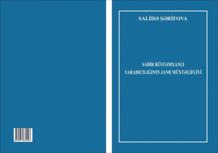 Sabir Rüstəmxanlı yaradıcılığı haqqında monoqrafiya nəşr edilib